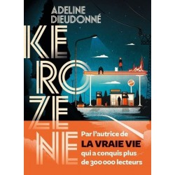 Kerozene - Adeline Dieudonné