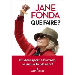Que faire ? - Jane Fonda