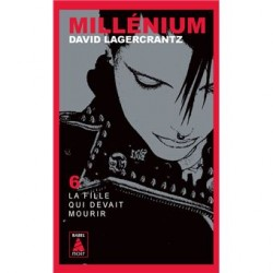 Millénium 6 - La fille qui...