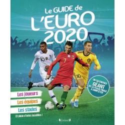 Mon guide de l'Euro 2020 -...