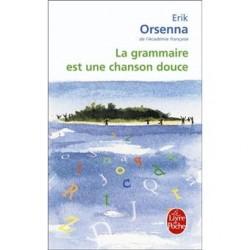 La Grammaire est une...