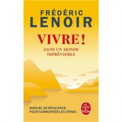 Vivre ! Frédéric Lenoir