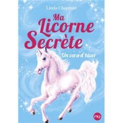 Ma licorne secrète - Tome 7...