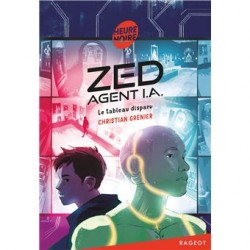tome 2 : Zed, agent I.A. -...