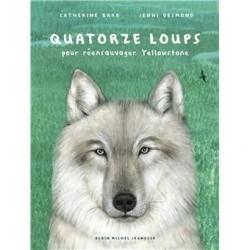 Quatorze loups