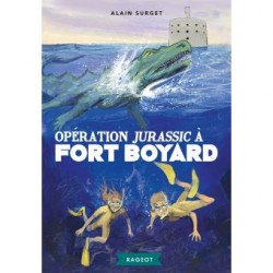 Fort Boyard - Tome 7 :...