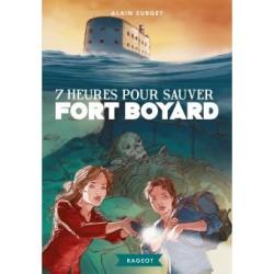 Fort Boyard : 7 heures pour...