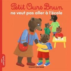 Petit Ours Brun ne veut pas...