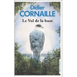 Le vol de la buse De Didier...
