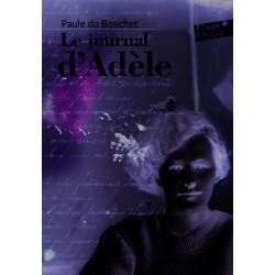 Le journal d'adèle De Paule...