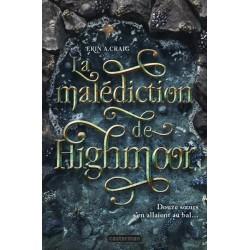 La malédiction de highmoor...