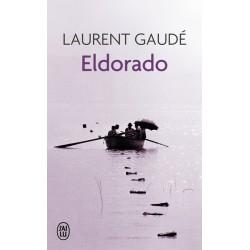 Eldorado De Laurent Gaudé