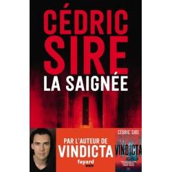 La saignée De Cédric Sire